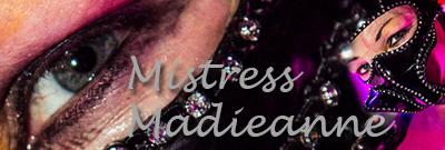 Mistress Madieanne